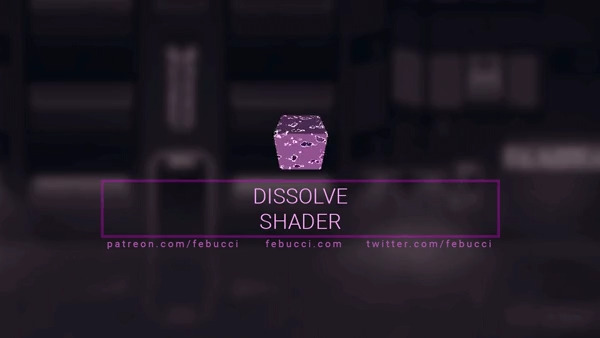 Dissolve Shader Tutorial for Unity